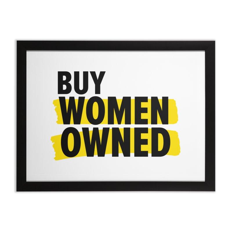 Buy Women-Owned Home Framed Fine Art Print by Bossy Chicago