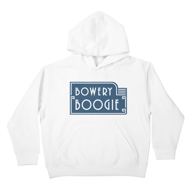 """Boogie """"Flophouse"""" Sign Kids Pullover Hoody by Bowery Boogie Merch Shop"""