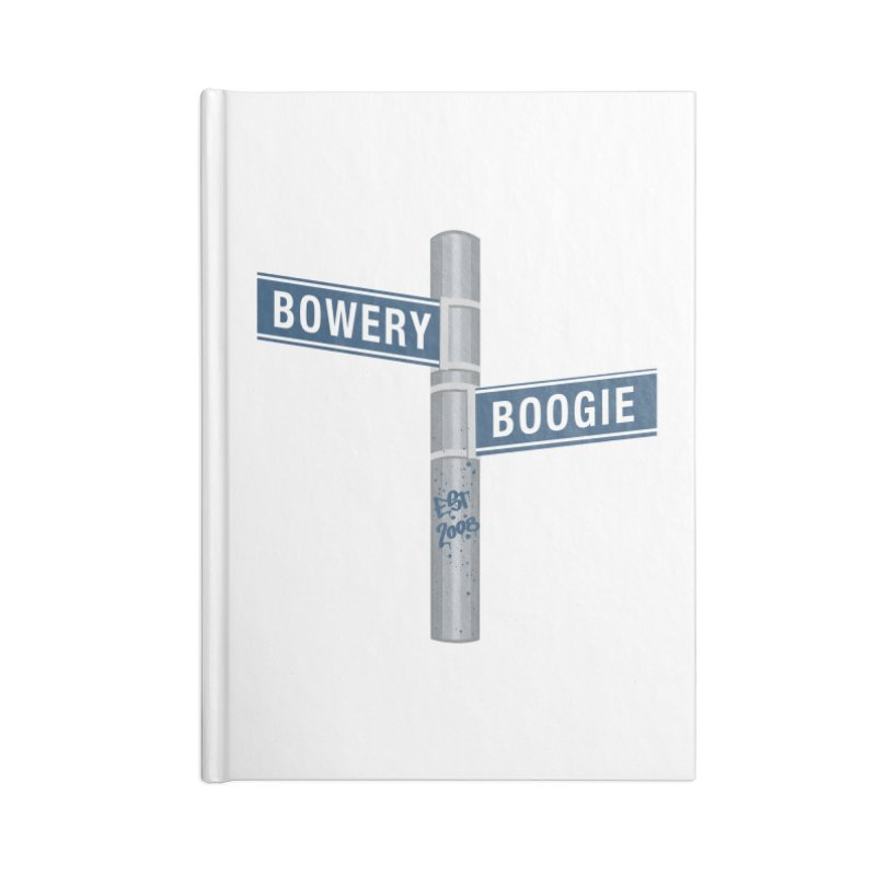Boogie Street Sign Accessories Notebook by Bowery Boogie Merch Shop
