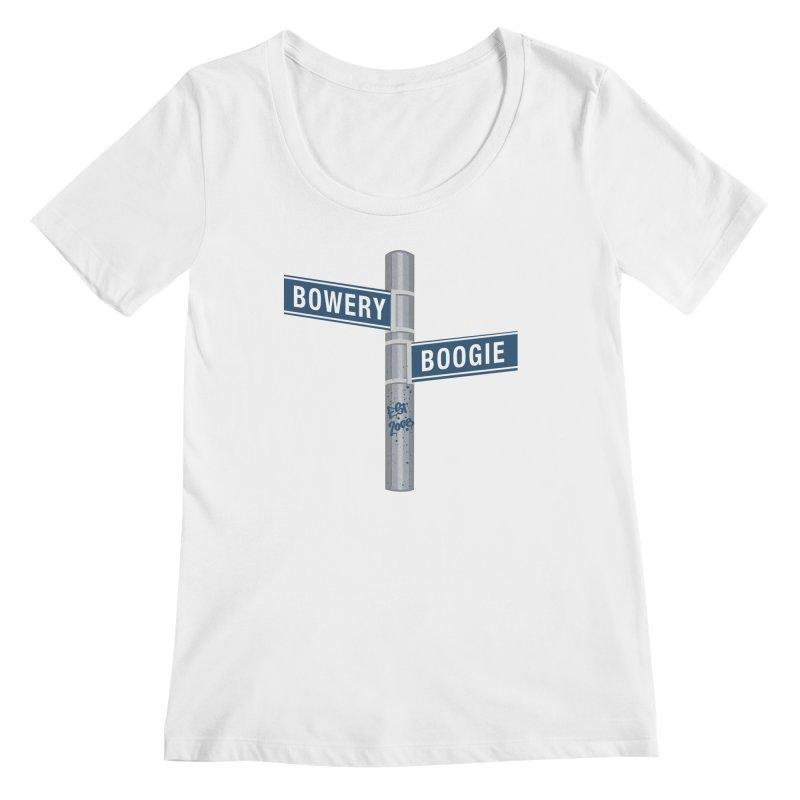 Boogie Street Sign Women's Regular Scoop Neck by Bowery Boogie Merch Shop