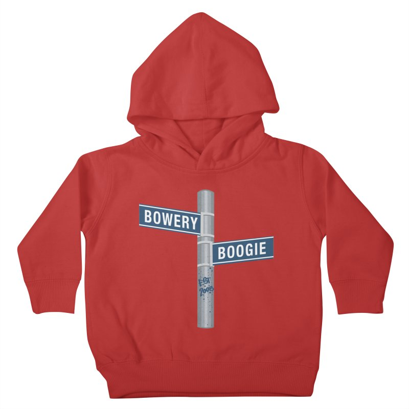 Boogie Street Sign Kids Toddler Pullover Hoody by Bowery Boogie Merch Shop