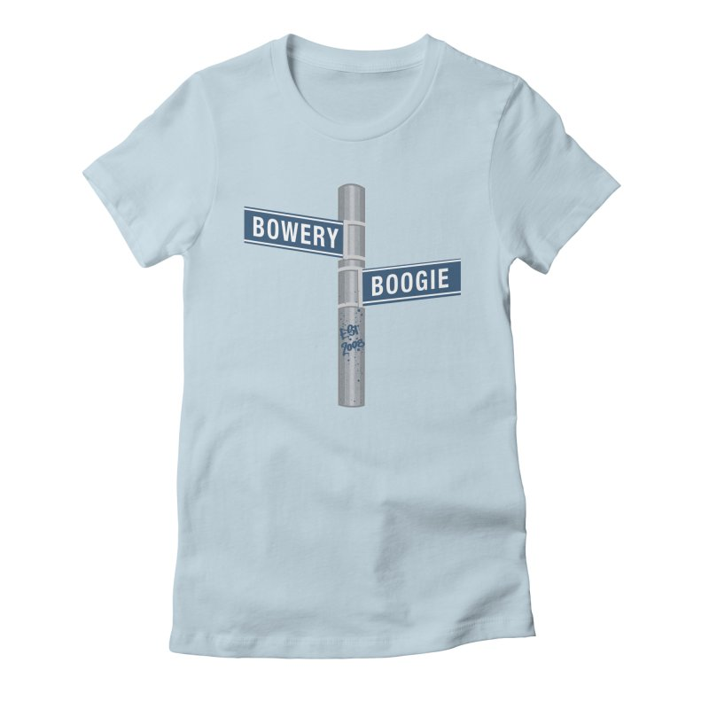 Boogie Street Sign Women's T-Shirt by Bowery Boogie Merch Shop