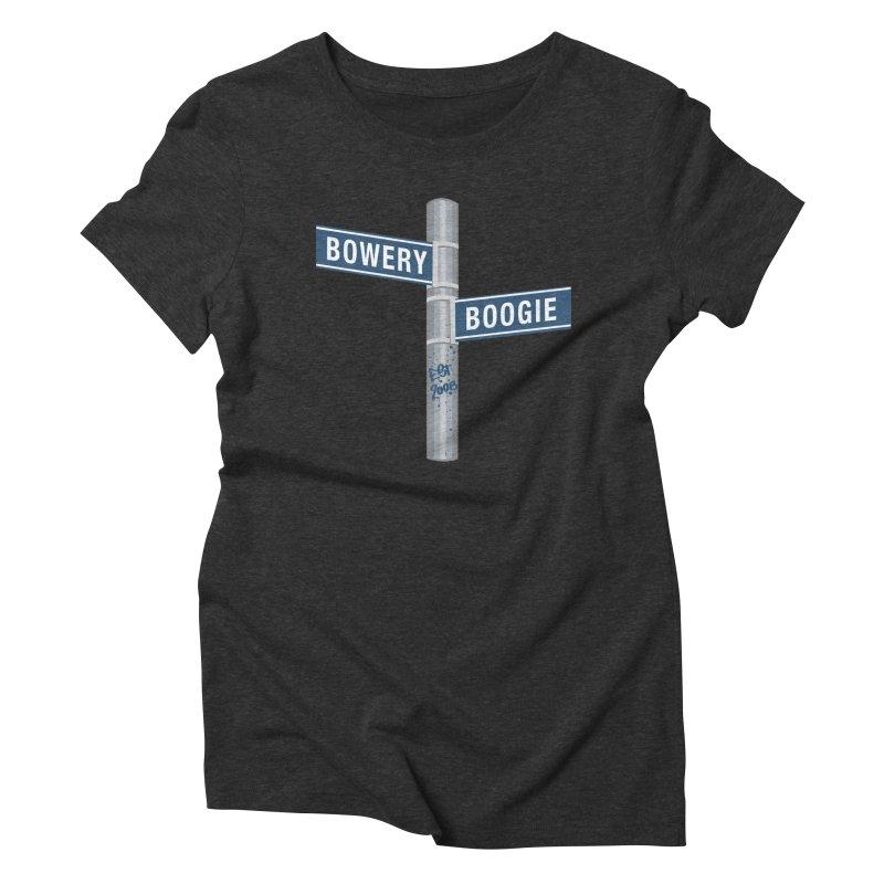 Boogie Street Sign Women's Triblend T-Shirt by Bowery Boogie Merch Shop