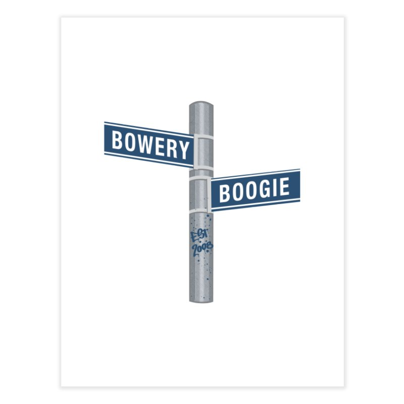 Boogie Street Sign Home Fine Art Print by Bowery Boogie Merch Shop