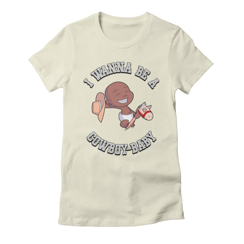 Cowboy-Baby Women's Fitted T-Shirt by boxset's Artist Shop