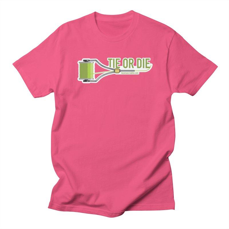 Tie or Die Women's Regular Unisex T-Shirt by Bozeman Creatives's Artist Shop