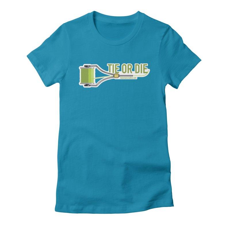Tie or Die Women's T-Shirt by Bozeman Creatives's Artist Shop