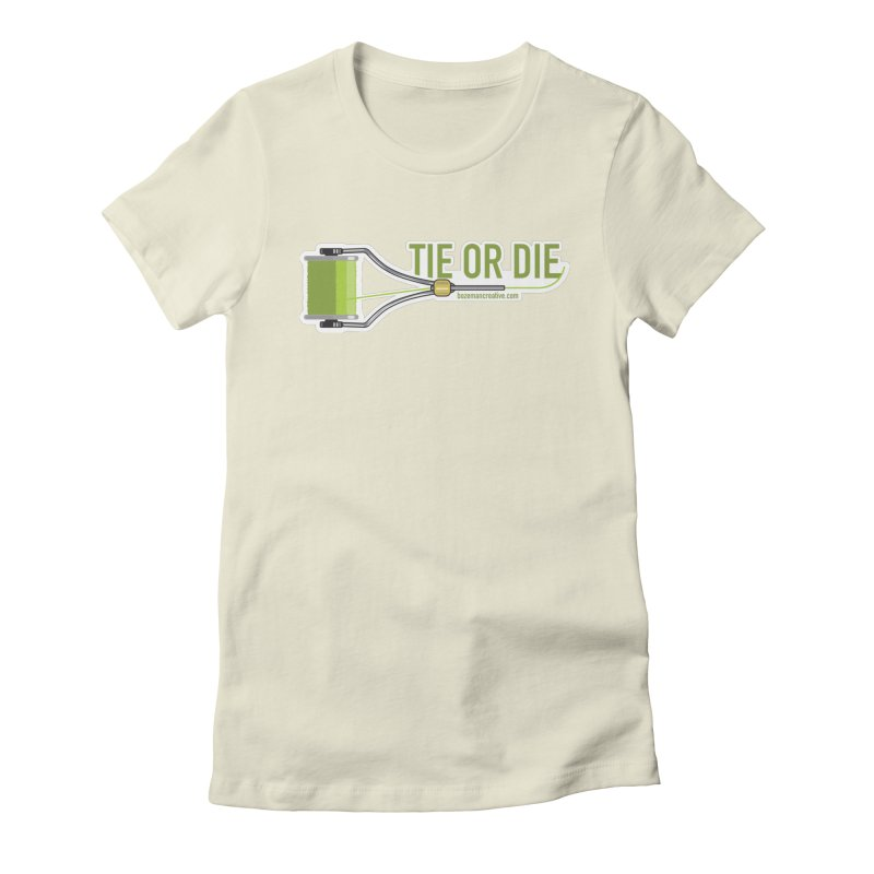 Tie or Die Women's Fitted T-Shirt by Bozeman Creatives's Artist Shop