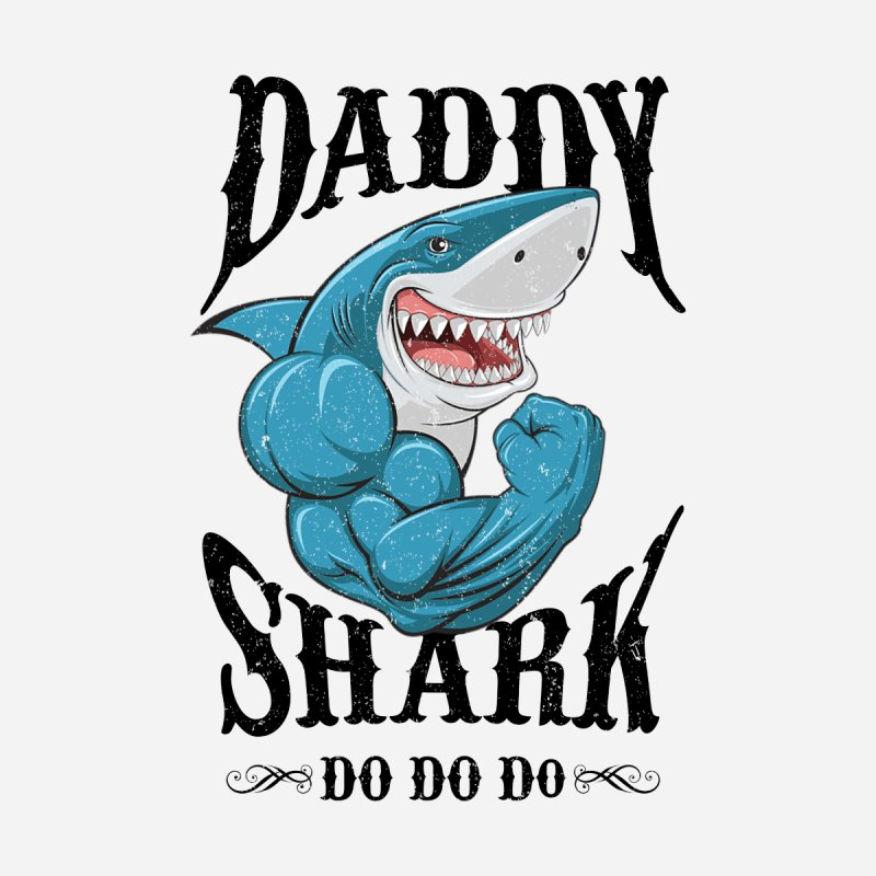 Bprojectarts Daddy Shark Do Do Do Funny Shark Family Gym