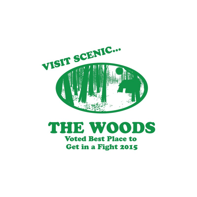 Visit The Woods! by [BRACKET!] T-Shirt Emporium