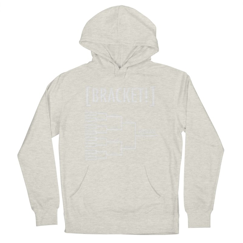 [BRACKET!] Men's French Terry Pullover Hoody by [BRACKET!] T-Shirt Emporium