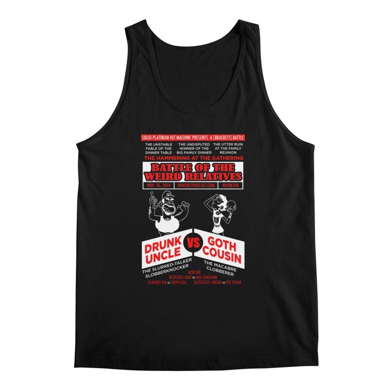 Battle of the Weird Relatives Men's Regular Tank by [BRACKET!] T-Shirt Emporium
