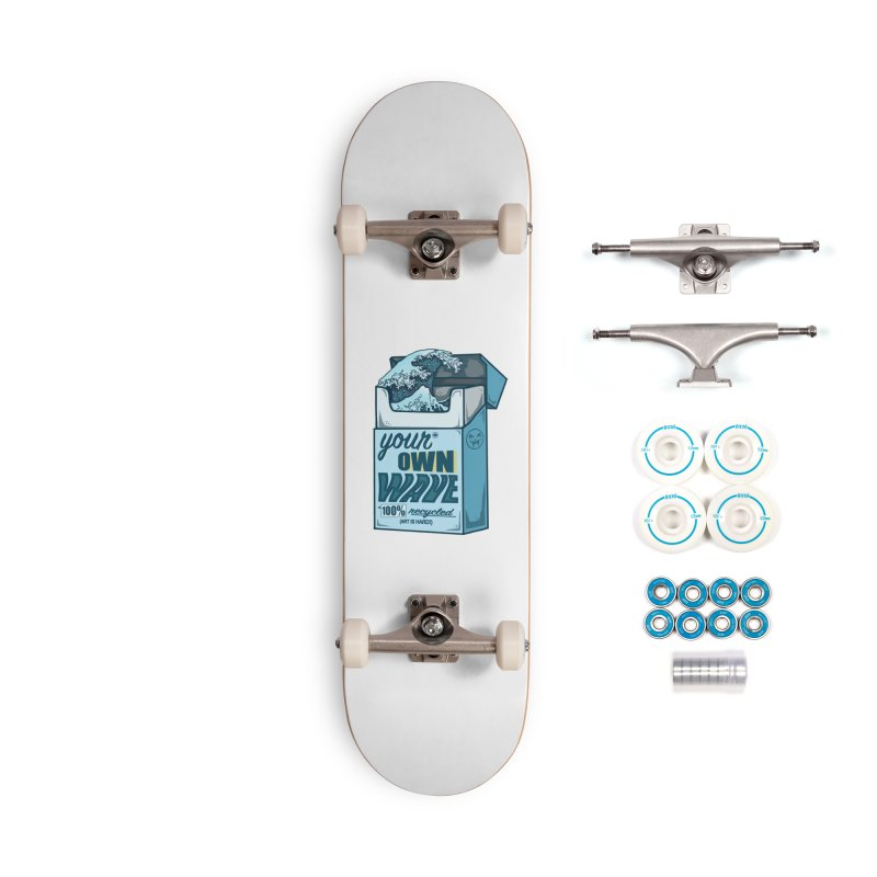Your Own Wave Accessories Skateboard by Brad Leiby Art