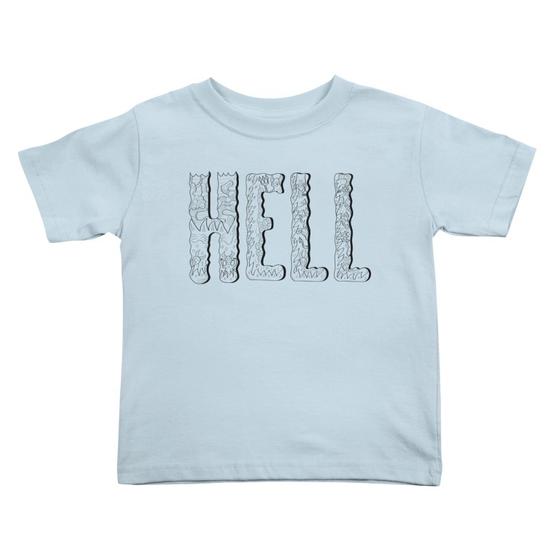 Hell Kids Toddler T-Shirt by edulobo's Artist Shop