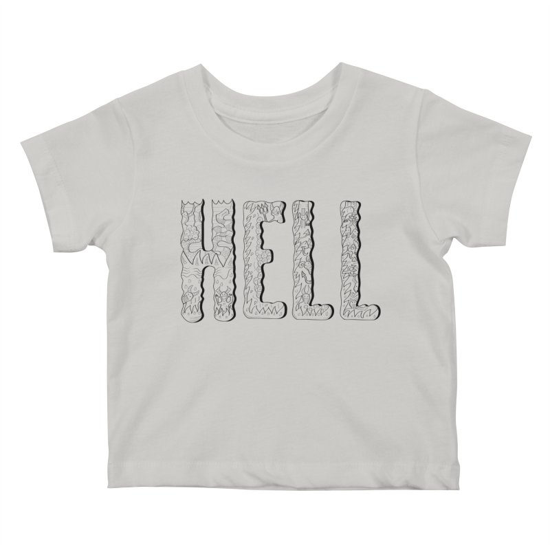 Hell Kids Baby T-Shirt by edulobo's Artist Shop