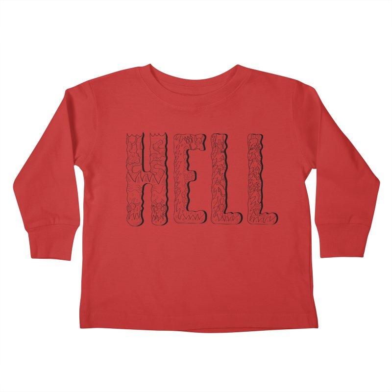 Hell Kids Toddler Longsleeve T-Shirt by edulobo's Artist Shop
