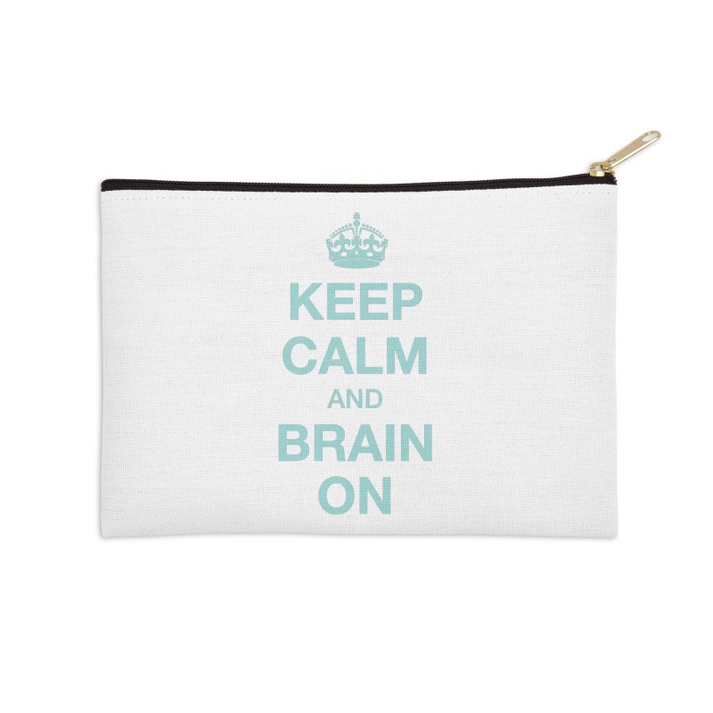 Keep Calm Accessories Zip Pouch by Brain Injury Services Shop