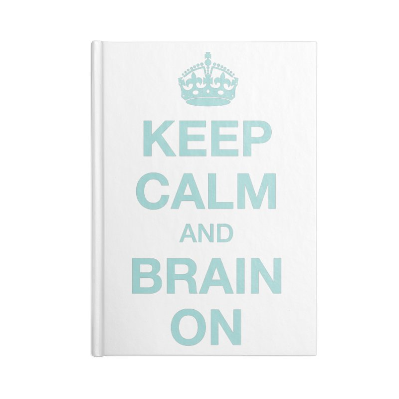 Keep Calm Accessories Notebook by Brain Injury Services Shop
