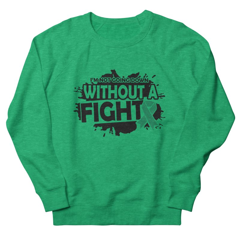 Without a Fight Women's Sweatshirt by Brain Injury Services Shop
