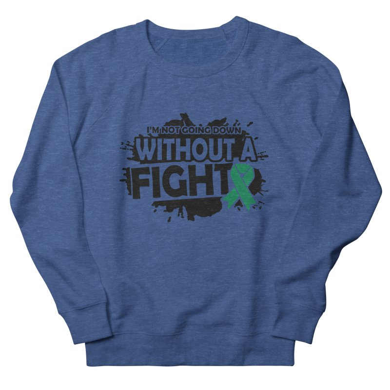 Without a Fight Men's Sweatshirt by Brain Injury Services Shop