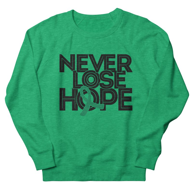 Never Lose Hope (Lines) Women's Sweatshirt by Brain Injury Services Shop
