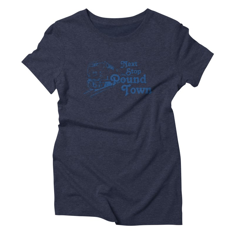Pound Town Women's Triblend T-Shirt by brandonb