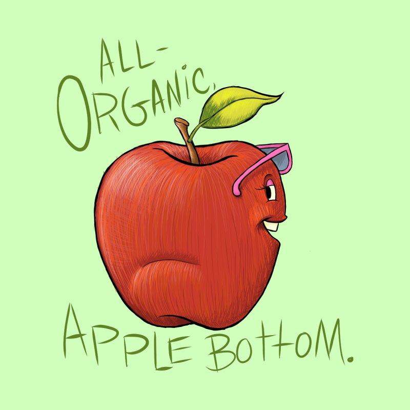 Organic Apple Bottom by brandongarrison's Artist Shop