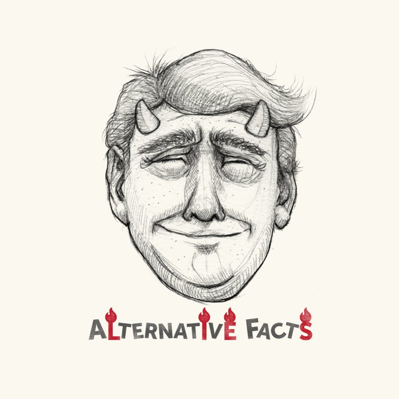 Alternative Facts None  by brandongarrison's Artist Shop