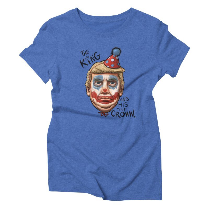 Announcing, King Clown Trump Women's Triblend T-shirt by brandongarrison's Artist Shop