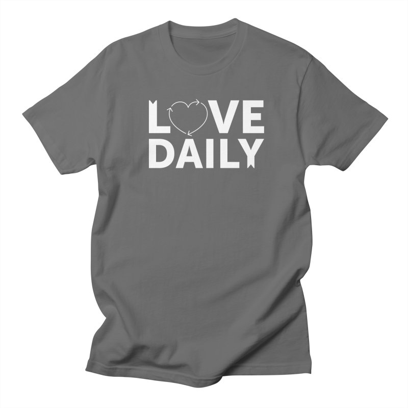 Love Daily— white text Men's T-Shirt by brandongarrison's Artist Shop