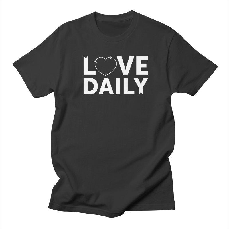 Love Daily— white text Men's Regular T-Shirt by brandongarrison's Artist Shop
