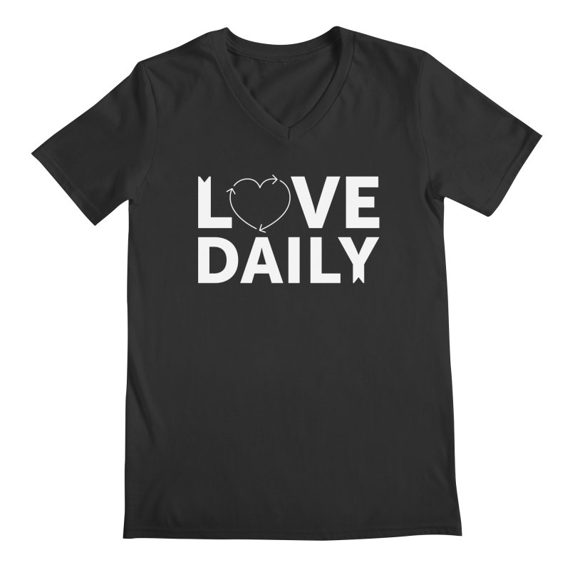 Love Daily— white text Men's Regular V-Neck by brandongarrison's Artist Shop