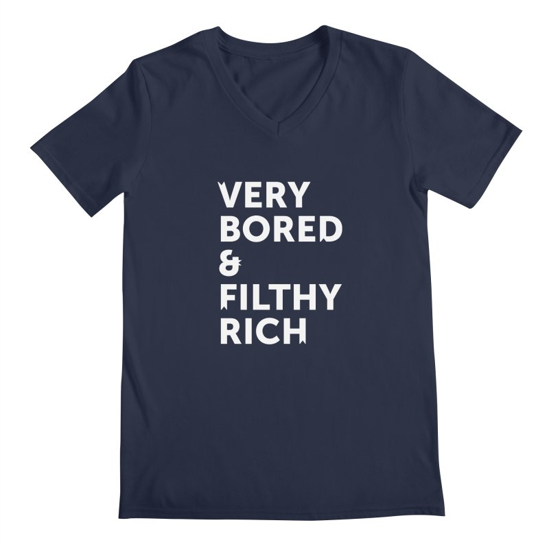 The Very Bored Rich— white text Men's Regular V-Neck by brandongarrison's Artist Shop