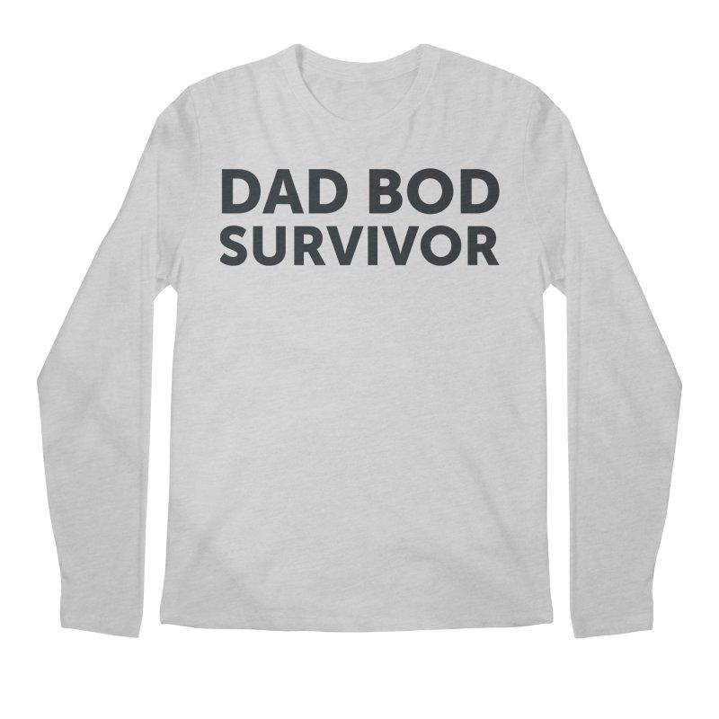 Dad Bod Survivor-In Black Men's Longsleeve T-Shirt by brandongarrison's Artist Shop