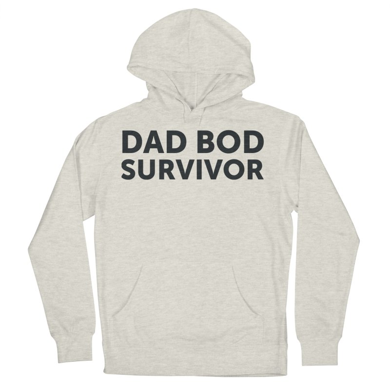 Dad Bod Survivor-In Black Men's French Terry Pullover Hoody by brandongarrison's Artist Shop