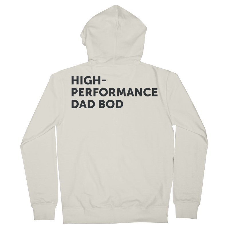 High Performance Dad Bod-In Black Men's French Terry Zip-Up Hoody by brandongarrison's Artist Shop
