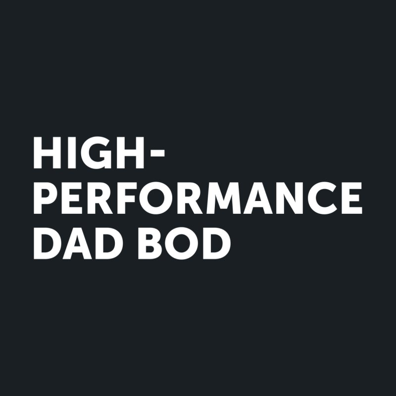 High Performance Dad Bod- In White Men's Zip-Up Hoody by brandongarrison's Artist Shop