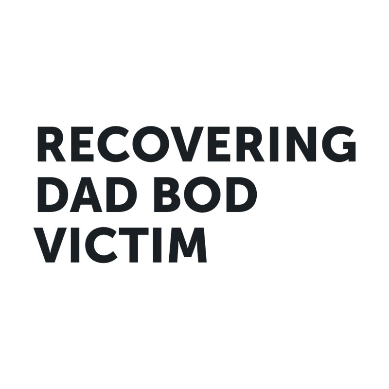 Recovering Dad Bod- In Black Women's V-Neck by brandongarrison's Artist Shop