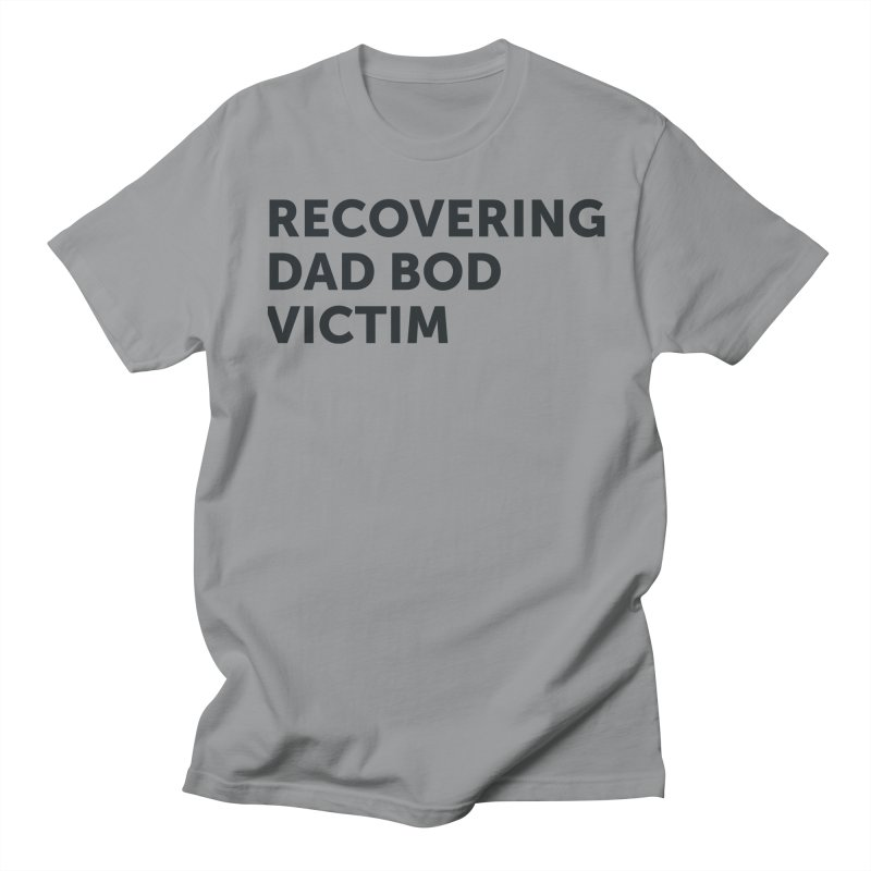 Recovering Dad Bod- In Black Men's Regular T-Shirt by brandongarrison's Artist Shop