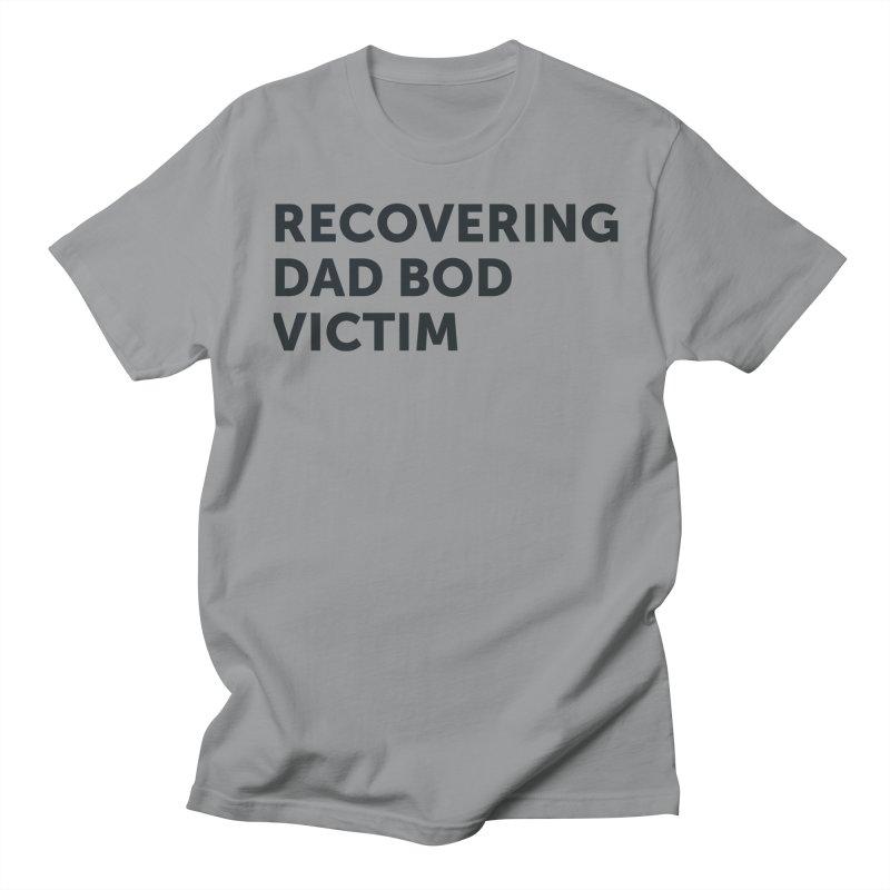 Recovering Dad Bod- In Black Men's T-Shirt by brandongarrison's Artist Shop