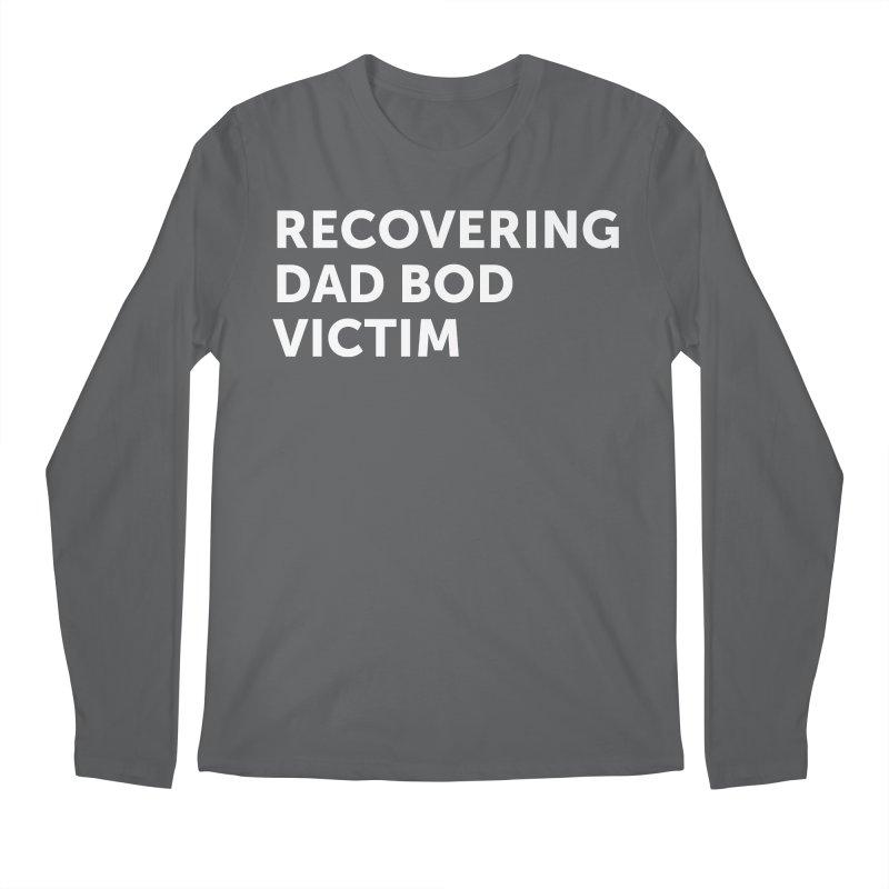 Recovering Dad Bod- In White Men's Longsleeve T-Shirt by brandongarrison's Artist Shop