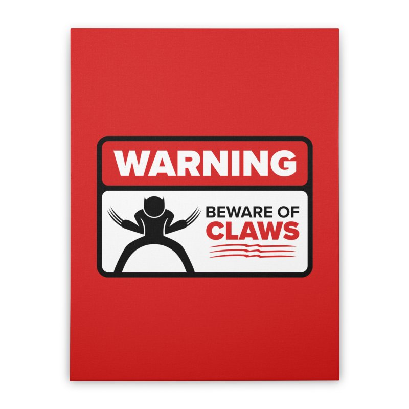 Beware of Claws Home Stretched Canvas by Wood-Man's Artist Shop