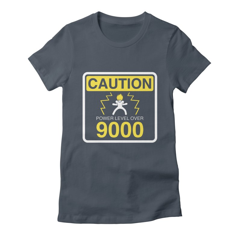 CAUTION: Power Level Over 9000 Women's Fitted T-Shirt by Wood-Man's Artist Shop