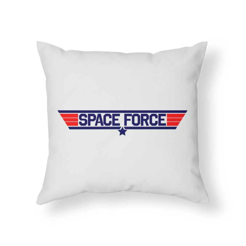 Space Force Home Throw Pillow by Wood-Man's Artist Shop