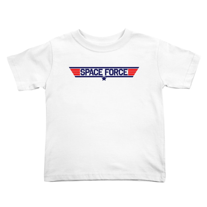 Space Force Kids Toddler T-Shirt by Wood-Man's Artist Shop