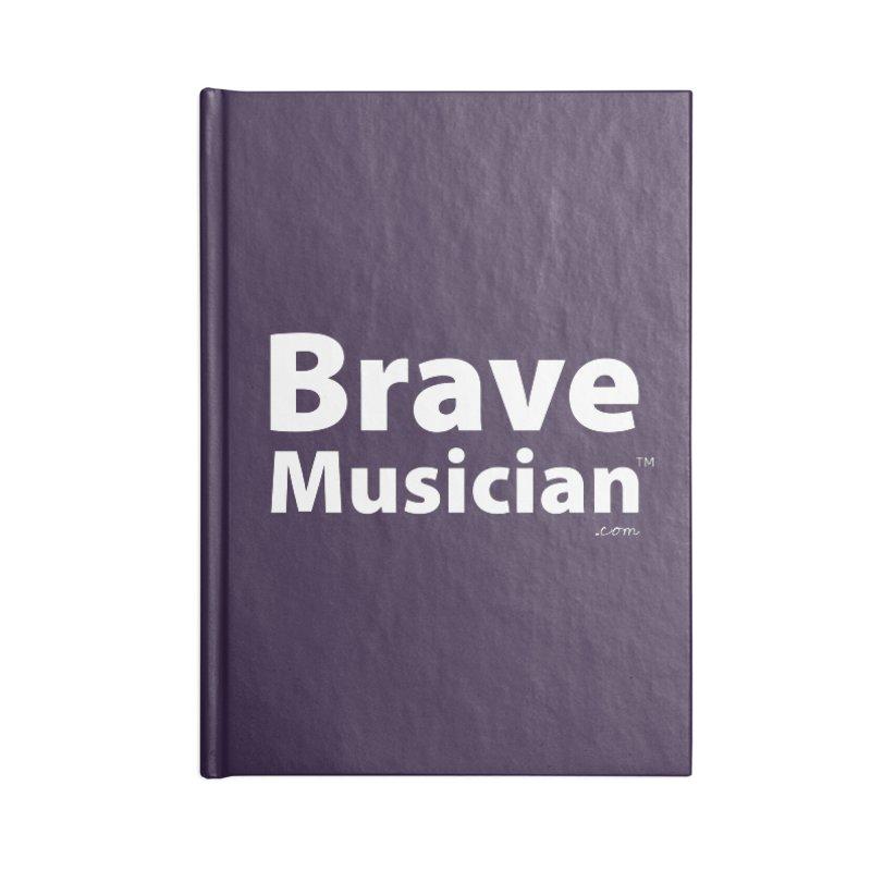 Brave Musician Merch Accessories Blank Journal Notebook by Brave Musician Shop