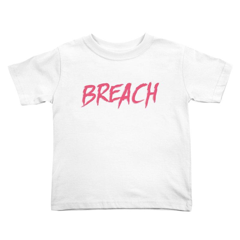 Breach (Pink) Kids Toddler T-Shirt by breach's Artist Shop