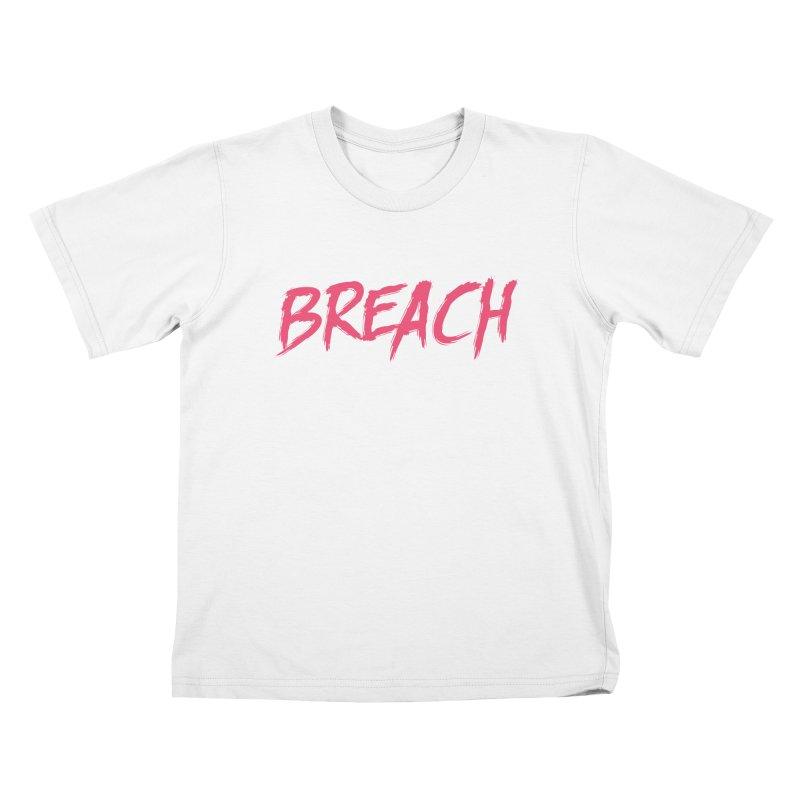 Breach (Pink) Kids T-Shirt by breach's Artist Shop
