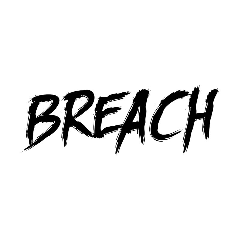 Breach (Black) Women's T-Shirt by breach's Artist Shop