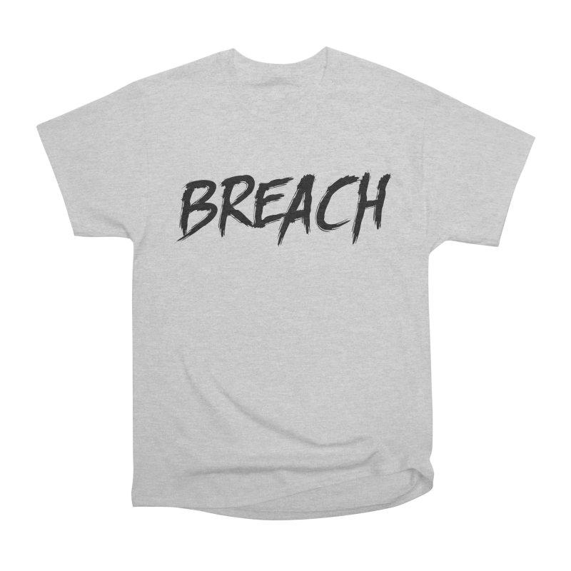 Breach (Black) Men's Heavyweight T-Shirt by breach's Artist Shop